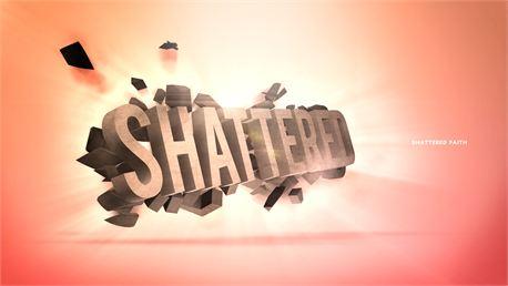 Shattered sermon series (10210)