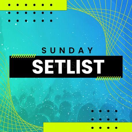 Sunday Setlist (100030)