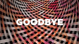 Woven Goodbye