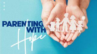 Parenting w/ Hope Slide Pack