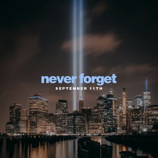 Never Forget September 11th