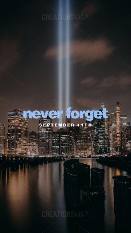 Never Forget September 11th (100314)