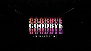 VHS Goodbye Slide