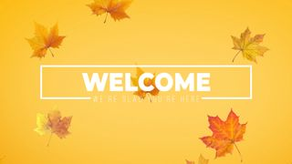 Welcome Autumn Leaves Falling