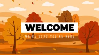 Welcome Autumn Trees