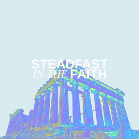 Steadfast in the faith (100901)