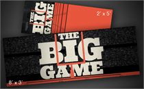 The Big Game | Banners