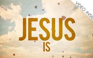 """Jesus is Love"" video bumper"