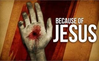 Because of Jesus Sermon Series