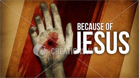 Because of Jesus Sermon Series (13434)