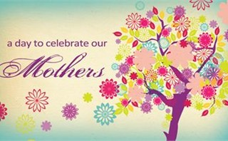 Celebrate the Mothers