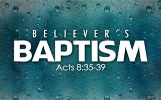 Believer's Baptism Slides