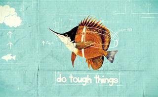 Do Tough Things