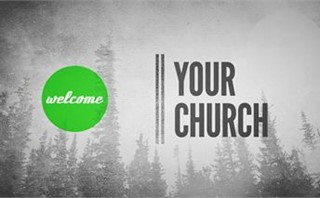 Welcome...Your Church