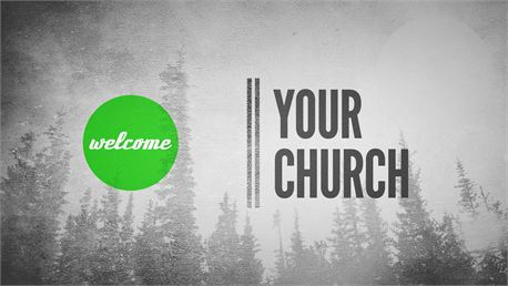 Welcome...Your Church (16467)