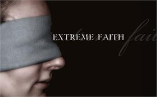 Blind (Extreme) Faith