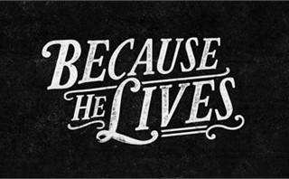 Because He Lives (bundle)