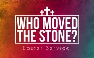 Who Moved the Stone Easter