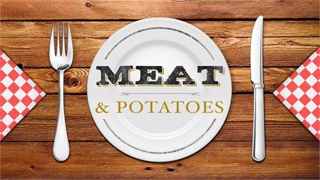 Meat & Potatoes (22648)
