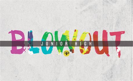 Junior High Blowout (22686)