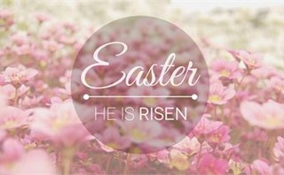 Easter - He is Risen
