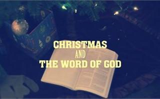 Christmas and The word of God