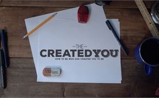 The Created You