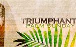 Triumphant (Palm Sunday) (28772)