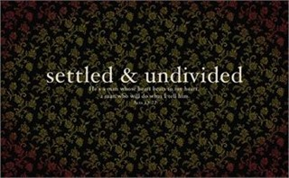 Settled and Undivided