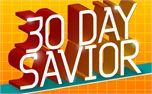 30 Day Savior (3385)