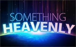 Something Heavenly
