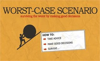 Worst Case Scenario