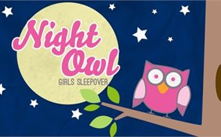 Night Owl Girls Sleepover
