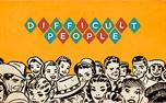 Difficult People (32152)