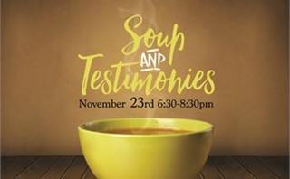 Soup & Testimonies