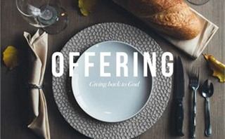 Thanksgiving - Offering