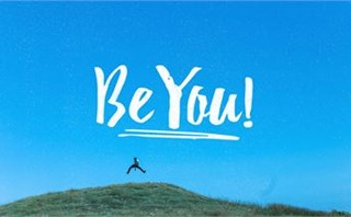 'Be You'