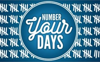 Number Your Days (Psalm 90:12)
