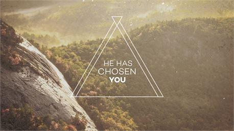 He has chosen you (34931)