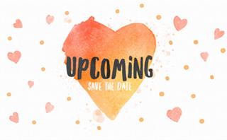 Watercolor Heart: Upcoming