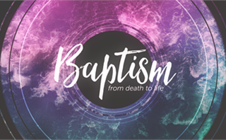 Baptism Waves: Baptism