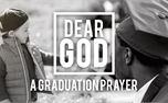 Dear God (A Graduation Prayer) (38192)