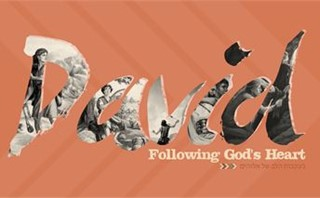 David: Following God's Heart