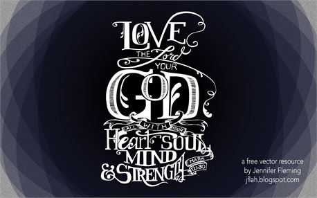 Love the Lord... Calligraphy (40940)
