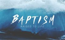 Baptism - Raised To Live