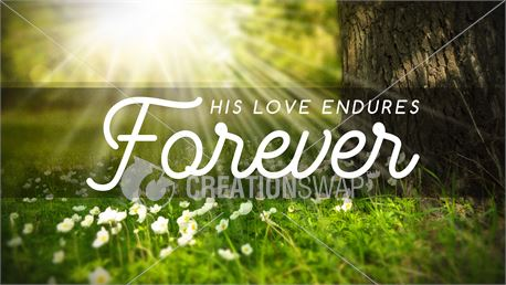 His Love Endures Forever (41709)