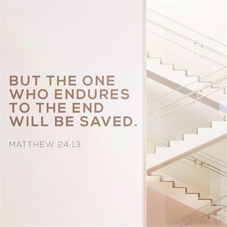 Matthew 24:13 (43620)