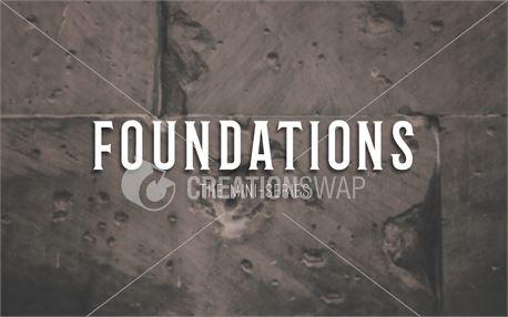 Foundations Sermon Slide (44432)