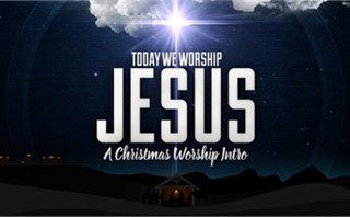 Today We Worship Jesus