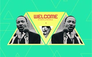 Martin Luther King Welcome